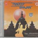 Pradeep Bhajan By vipin sachdeva [Cd]