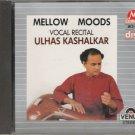 Melow Moods  - Ulhas Kashalkar  [Cd] Raga Lalit, Darbari kanada -