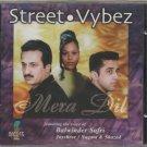 Street Vbes - Balwinder safri , jayshee ,nagma , Shazad  [Cd] Uk Made cd