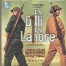 Kya dilli Kya Lahore - Gulzar's film  [Dvd] + Free Cd