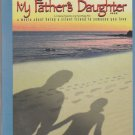 My father's Daughter  [Dvd] 1st Edition Released