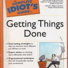 Complete Idiot's Guide to getting Things done by Jeff davidson  [Book]
