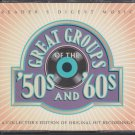 Great groups of the 50's and 60's [4Cds set] a collector's edition Of Original
