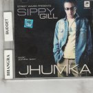 Jhumka - Sippy Gill   [Cd] Music; Sukhpal Sukh