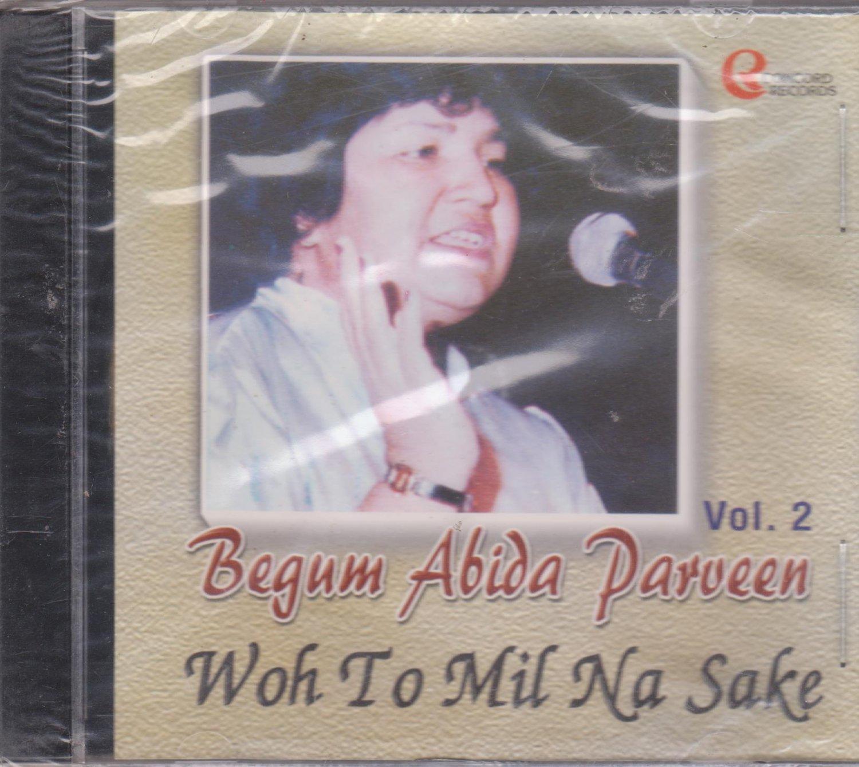 Begum Abida parveen - Woh toh Mil na sake  [Cd] Vol 2