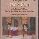 Yoga For back Pain  By vasanthi BHat  [Dvd ] Music:Habib Khan