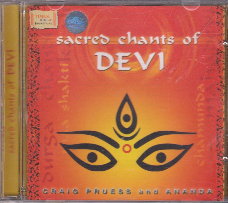 Sacred Chants Of Devi By Ananda , Craig Pruess  [Cd]