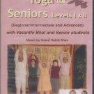 Yoga For Seniors -Level I & II By vasanthi BHat  [Dvd ] Music:Habib Khan