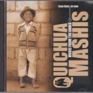 Music From the Andes - Quichua Mashis   [Cd]