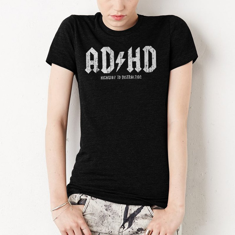 AD HD Highway To Distraction Women T-Shirt