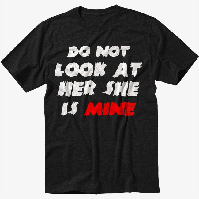 Do not Look at Her She is Mine zombie halloween Black T-Shirt Screen Printing
