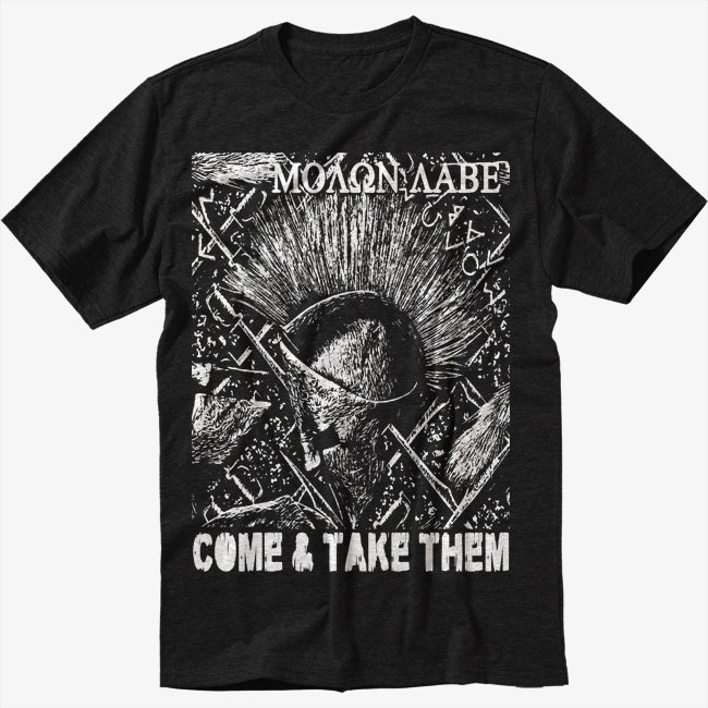 MOLON LABE COME & TAKE THEM Black T-Shirt Screen Printing