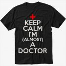 Keep calm I am almost a Doctor Men Black T-Shirt