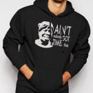 New Rare Ain't Nobody Got Time For That Sweet funny ghetto Men Black Hoodie Sweater