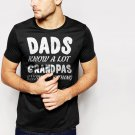 New Hot Dads Know A Lot Grandpas Know Everything Black T-Shirt for Men