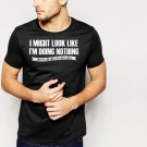 New Hot DOING NOTHING FUNNY Slogan LAZY NOVELTY Black T-Shirt for Men