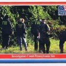 Enduring Freedom Picture Card #21 9-11 FBI Pennsylvania Site Topps 2001
