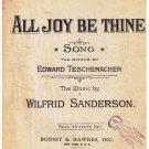 All Joy Be Thine Sheet Music Edward Teschemacher Wilfrid Sanderson