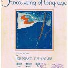 Sweet Song Of Long Ago Sheet Music Ernest Charles