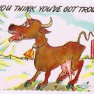 Comic Postcard Buckhorn Ontario You got Troubles Tony Roy