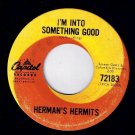 Hermans Hermits I'm Into Something Good 45 rpm Your Hand In Mine