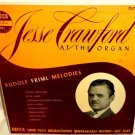 Jesse Crawford At The Organ LP Rudolf Friml Melodies Decca Indian Love Call