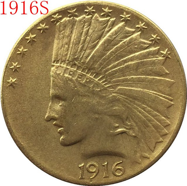 1 Pcs 24-K gold plated 1916-S $10 GOLD Indian Half Eagle Coin Copy