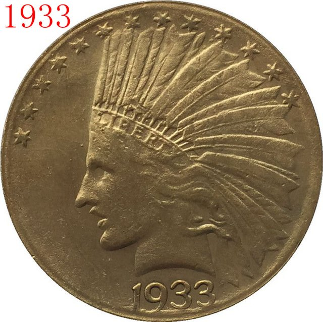 1 Pcs 24-K gold plated 1933 $10 GOLD Indian Half Eagle Coin Copy