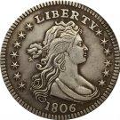 1 Pcs 1806 Draped Bust Quarters COIN COPY