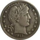 1 Pcs 1913-S QUARTER DOLLARS BARBER COINS COPY