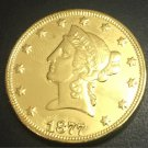 1877 United States Liberty Head (Motto on Reverse) $10 Gold Copy Coin
