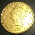 1874 United States Liberty Head (Motto on Reverse) $10 Gold Copy Coin