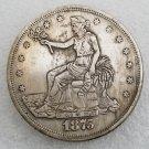 1 Pcs US 1875 Seated Liberty Trade Dollar Copy Coin