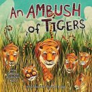 An Ambush of Tigers: A Wild Gathering of Collective Nouns [Millbrook Picture Boo