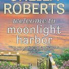 Welcome to Moonlight Harbor [A Moonlight Harbor Novel] , Roberts, Sheila