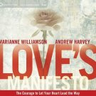 Love's Manifesto: The Courage to Let Your Heart Lead the Way , Harvey, Andrew