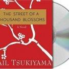 The Street of a Thousand Blossoms , Tsukiyama, Gail