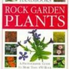 Eyewitness Garden Handbooks: Rock Garden Plants , Grey-Wilson, Christopher