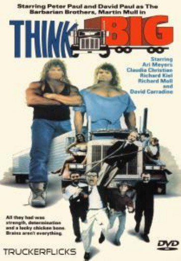 THINK BIG - Trucker Drama DVD - (1990) Barbarian Brothers - Martin Mull - NEW!