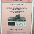 General Electric Superbase AM/SSB CB Radio Owners Manual w/schematics
