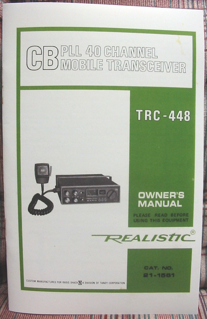 realistic trc 448 am  ssb cb radio owners manual uniden cordless phones user manual uniden phone 6.0 owners manual