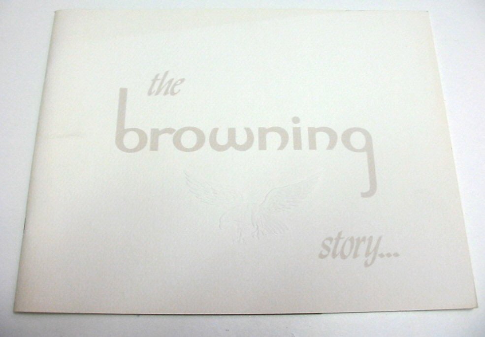 The Browning Story Booklet...A Collectors Treasure