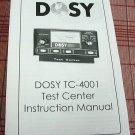 Dosy TC-4001 CB Test Center Instruction Booklet + Bonus FREE Dosy Brochure
