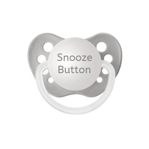 Snooze Button Pacifier - Unisex Baby Gift - NUK Binky - Available in 2 colors
