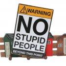 No Stupid People Tin Sign Vintage Metal Plaque Bar Pub Wall Decor