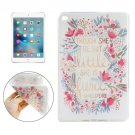 For iPad mini 4 THOUGH SHE BE LITTLE BUT SHE IS FIERCE Pattern TPU Protective Case