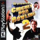 Brunswick Circuit Pro Bowling 2 PS1 Great Condition Complete Fast Shipping