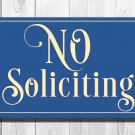 No Soliciting Sign - Classic style Aluminum Composite Metal No Soliciting Sign