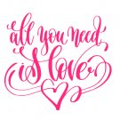 All You Need is Love SVG,DXF,PNG,EPS,JPG,and PDF Files INSTANT DOWNLOAD