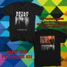 WOW BRYAN FERRY WORLD TOUR 2017 BLACK TEE S-3XL ASTR